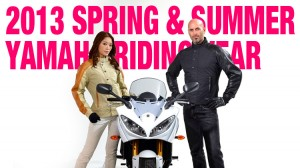 2013 SPRING & SUMMER YAMAHA RIDING WEAR